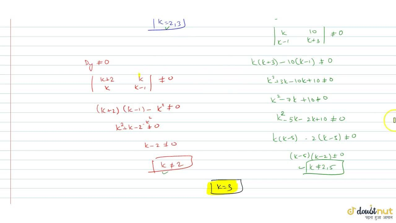 Solution for The number of values of k for which the system o