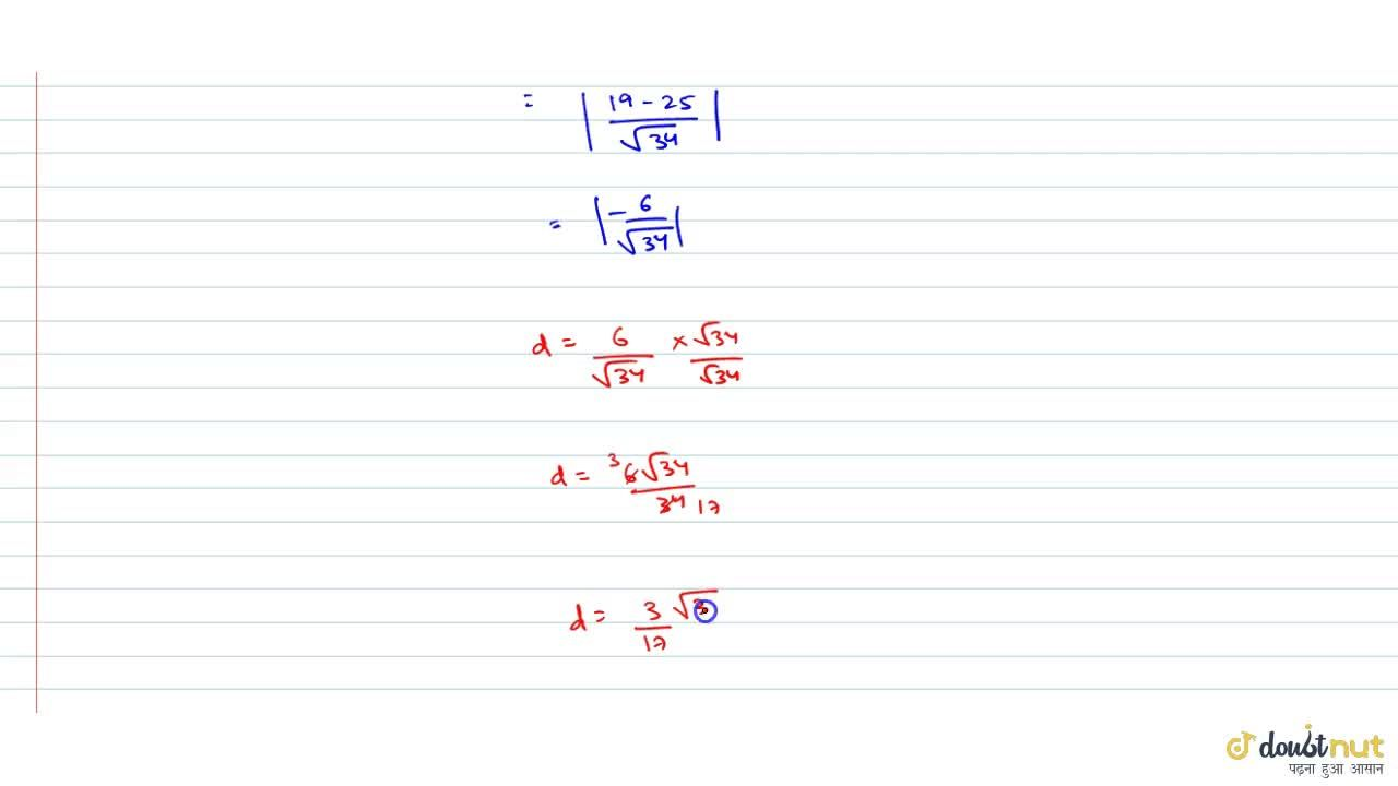 Solution for Find the distance of the point (4, 5) from the str
