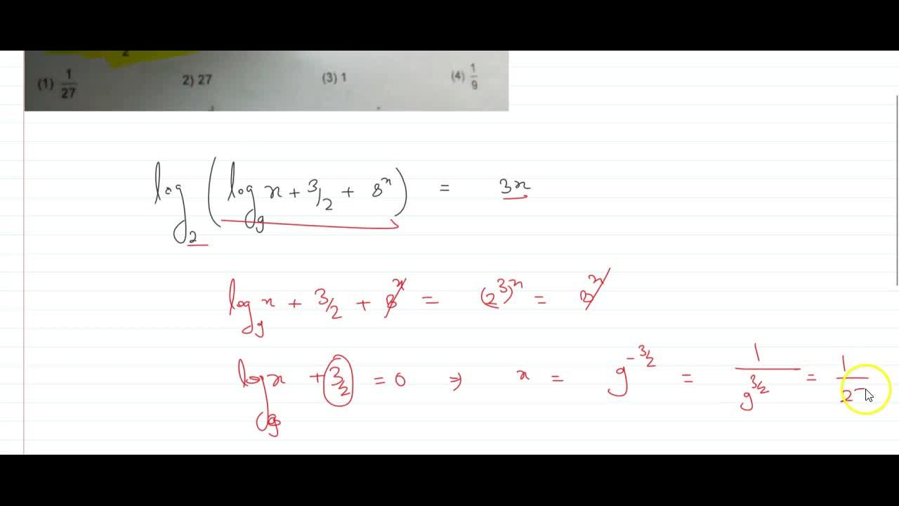 If log_2 (log_9 x +3,2+ 8^x) = 3x, then value of 27x is equal to