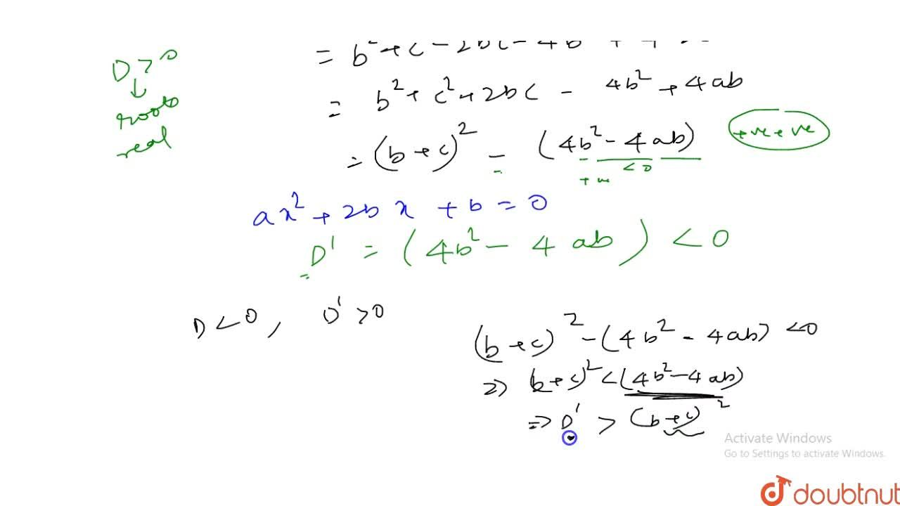 Solution for Prove that the roots of equation bx^2+(b-c)x+b-c-
