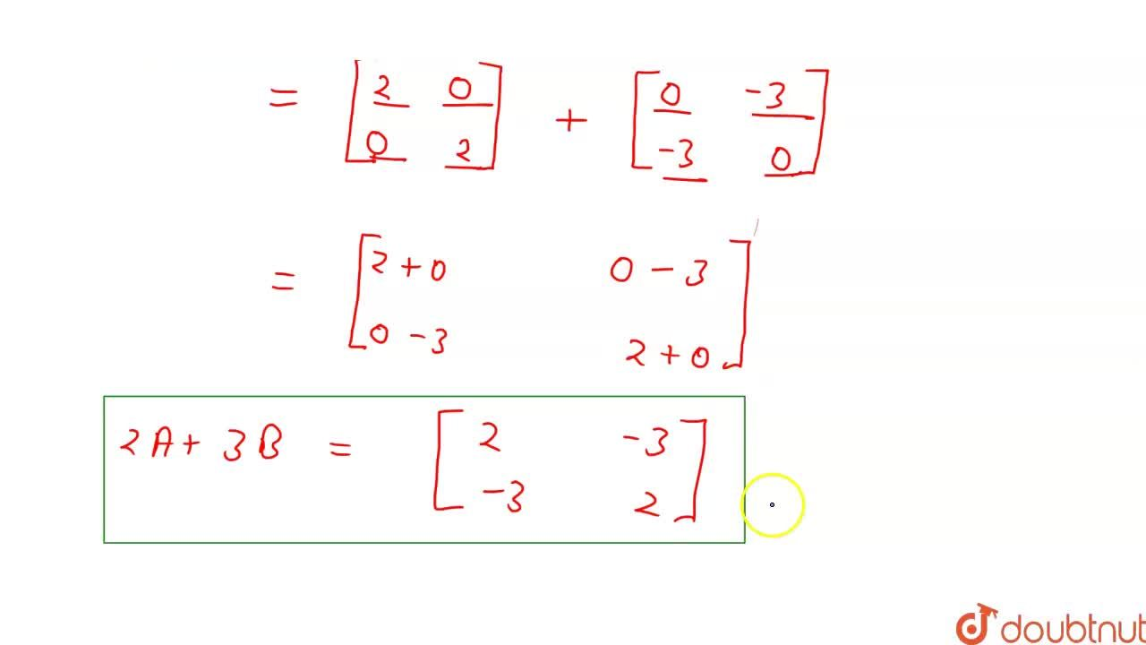 Solution for यदि A = [(1,0),(0,1) ] , B = [(0,-1),(-1,0)]