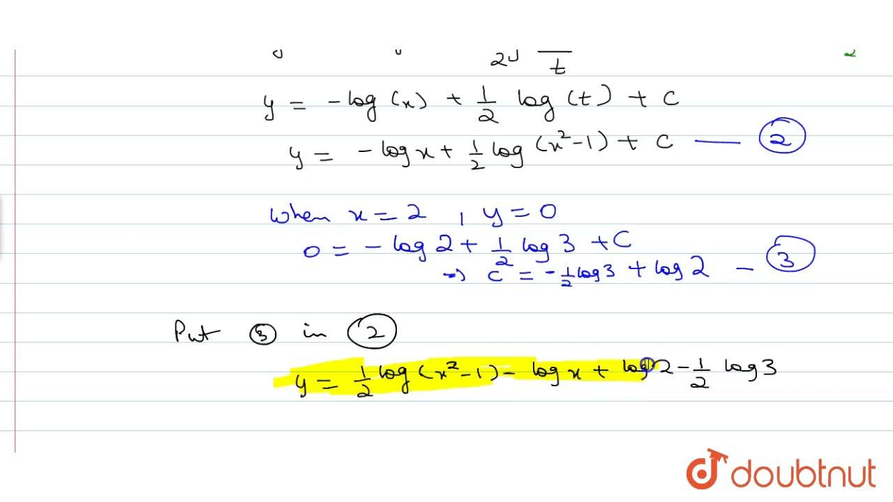 Solve the differential equation x(x^2-1)(dy),(dx)=1, given that when x=2, y=0.