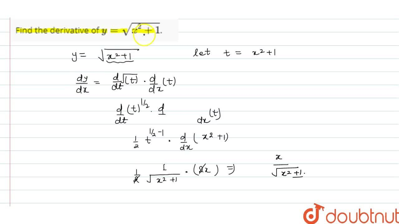 Solution for Find the derivative of y=sqrt(x^2+1).