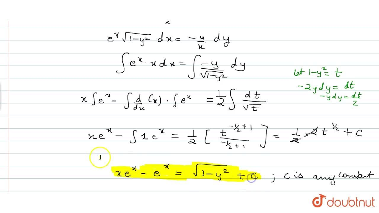 Solve the equation: e^xsqrt(1-y^2)dx+y,xdy=0