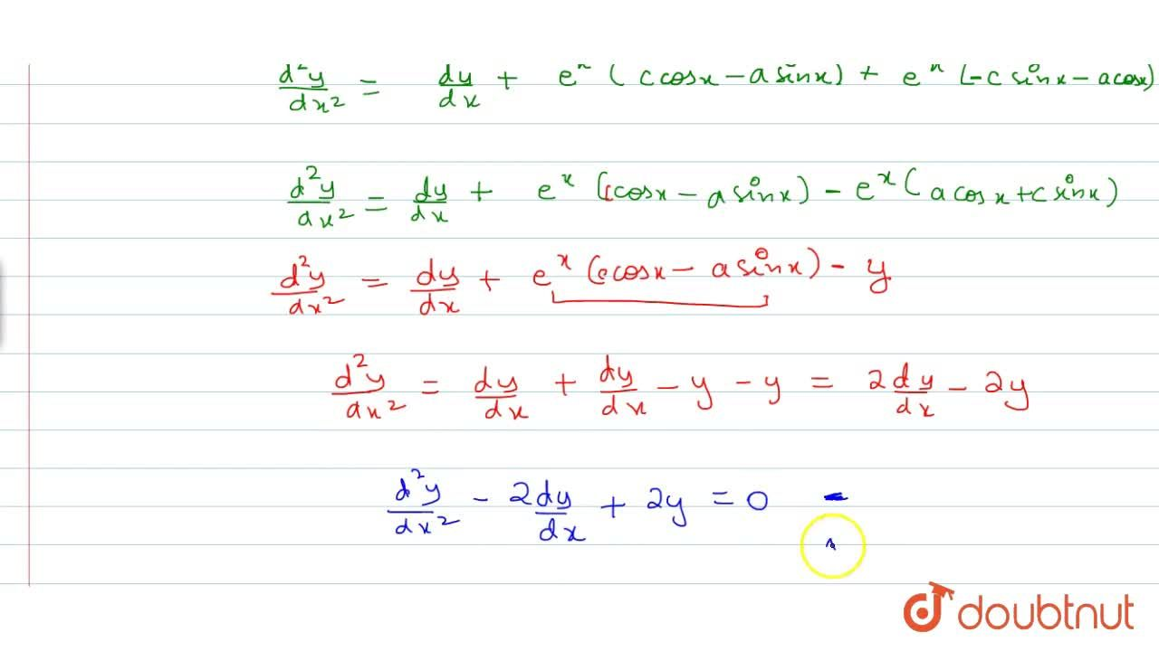 Solution for Verify that y=e^x(acosx+csinx) is a solution of