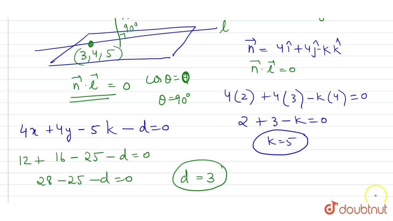 Solution for यदि रेखा  (x-3),2 = (y-4),3 = (z-5),4  समतल  4x