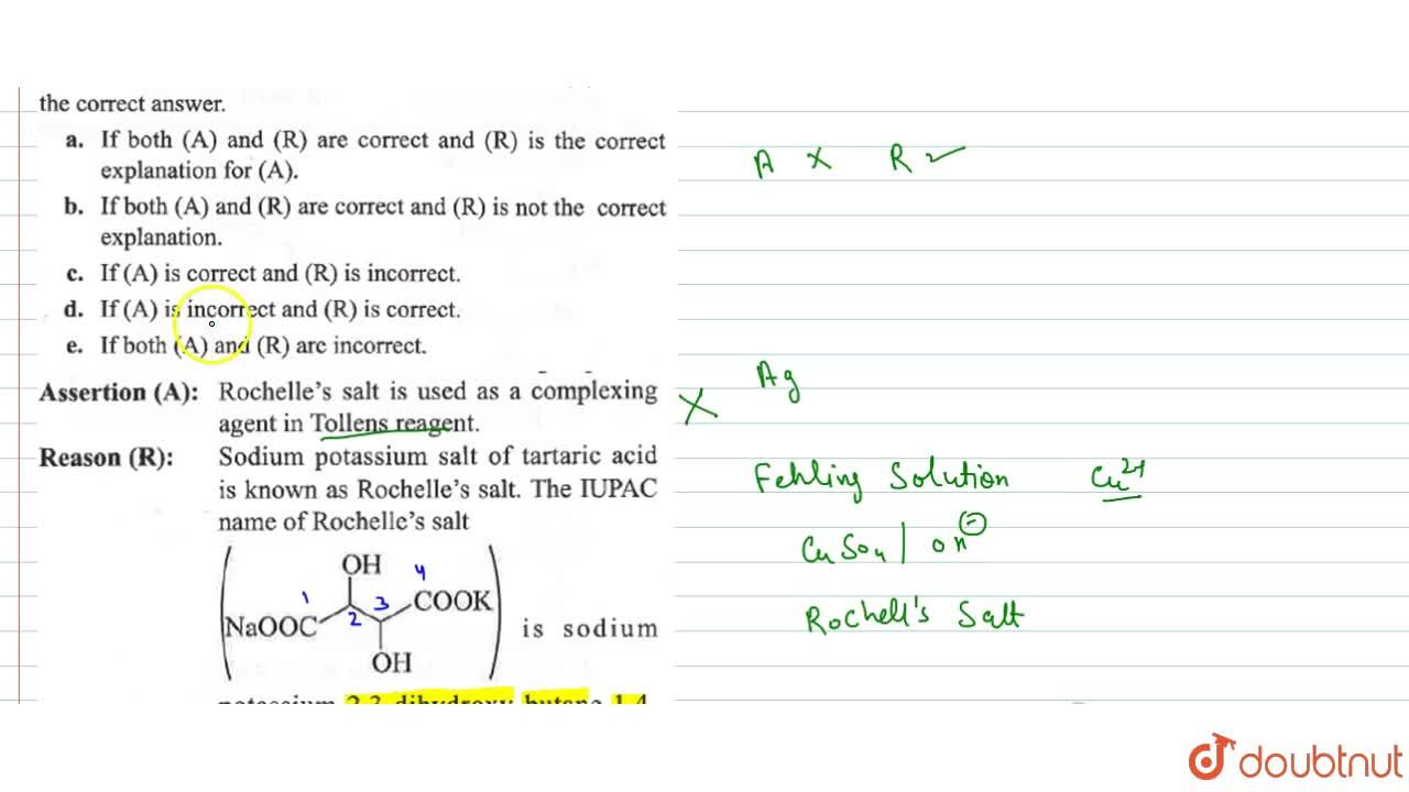 Solution for Assertion (A) : Rochelle's salt is used as a com