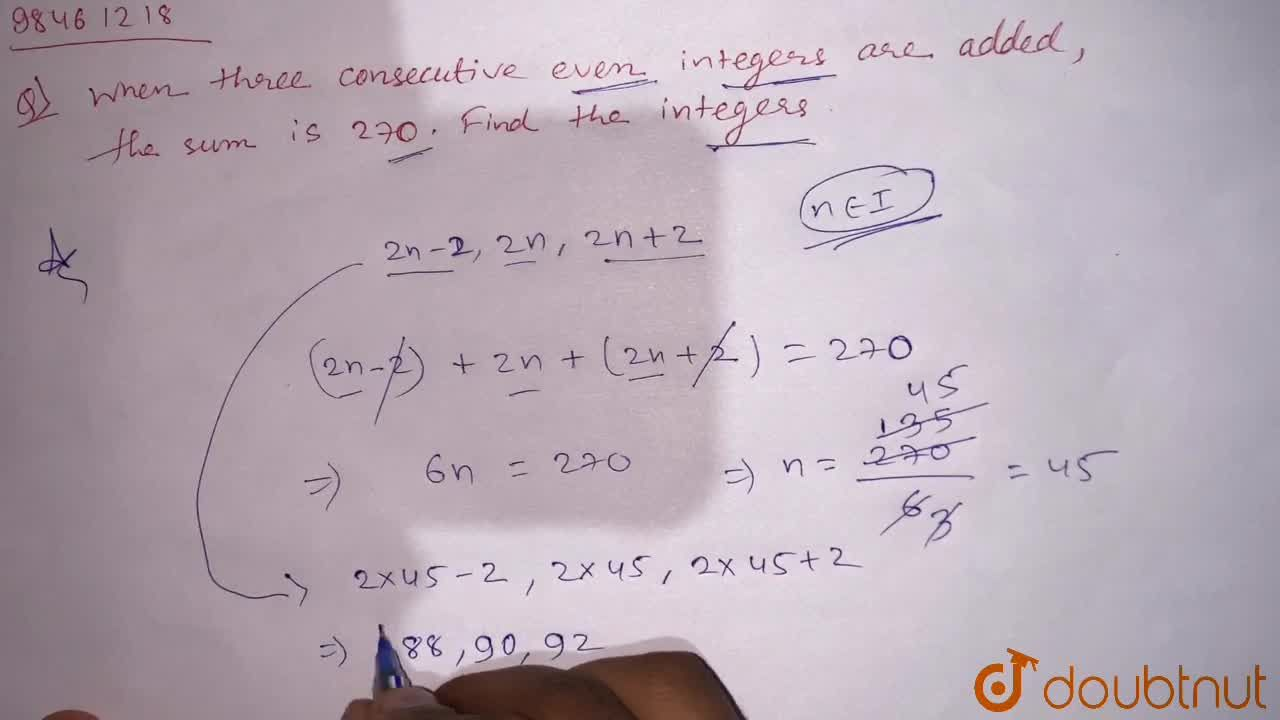 Solution for When three consecutive even integers are added,the