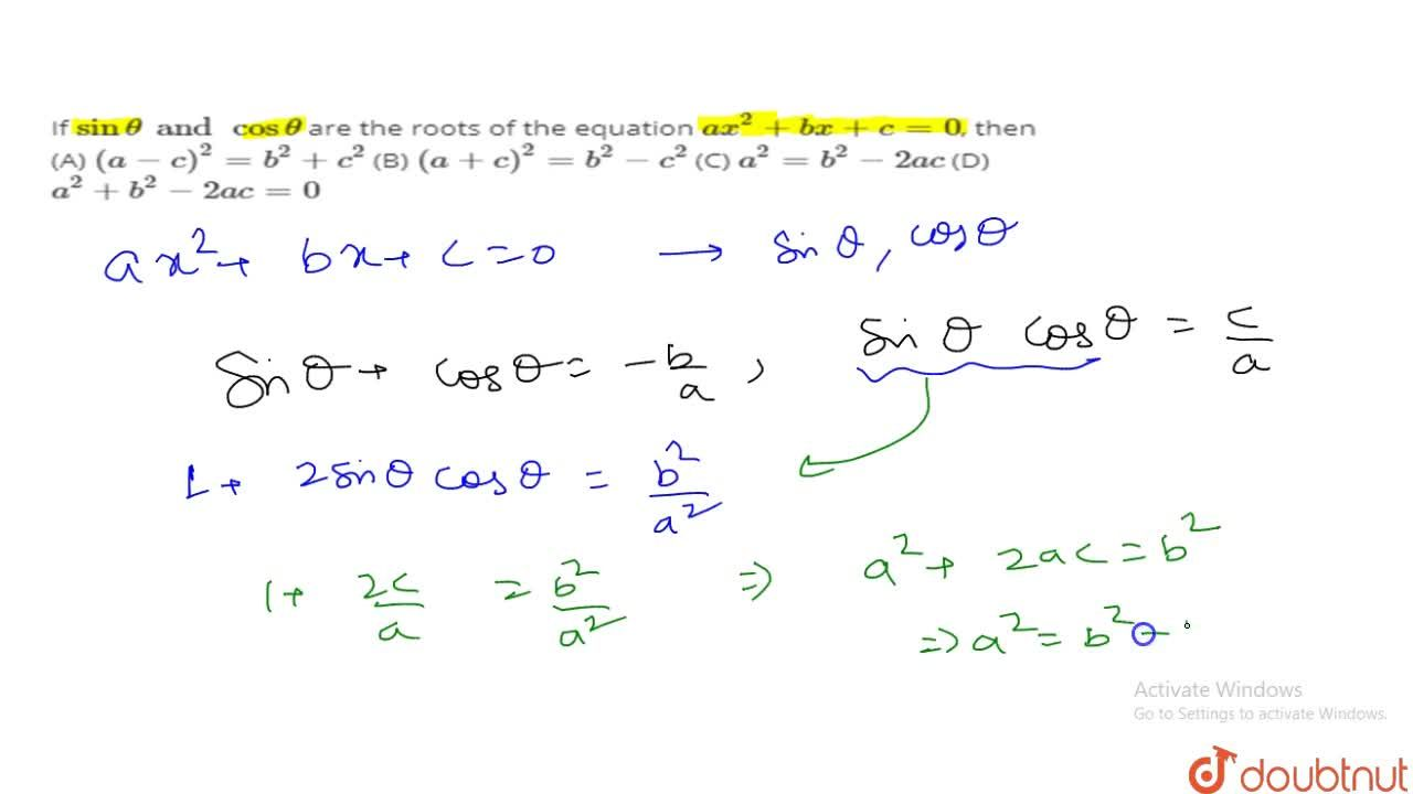 Solution for If sinthetaand costheta are the roots of the equ