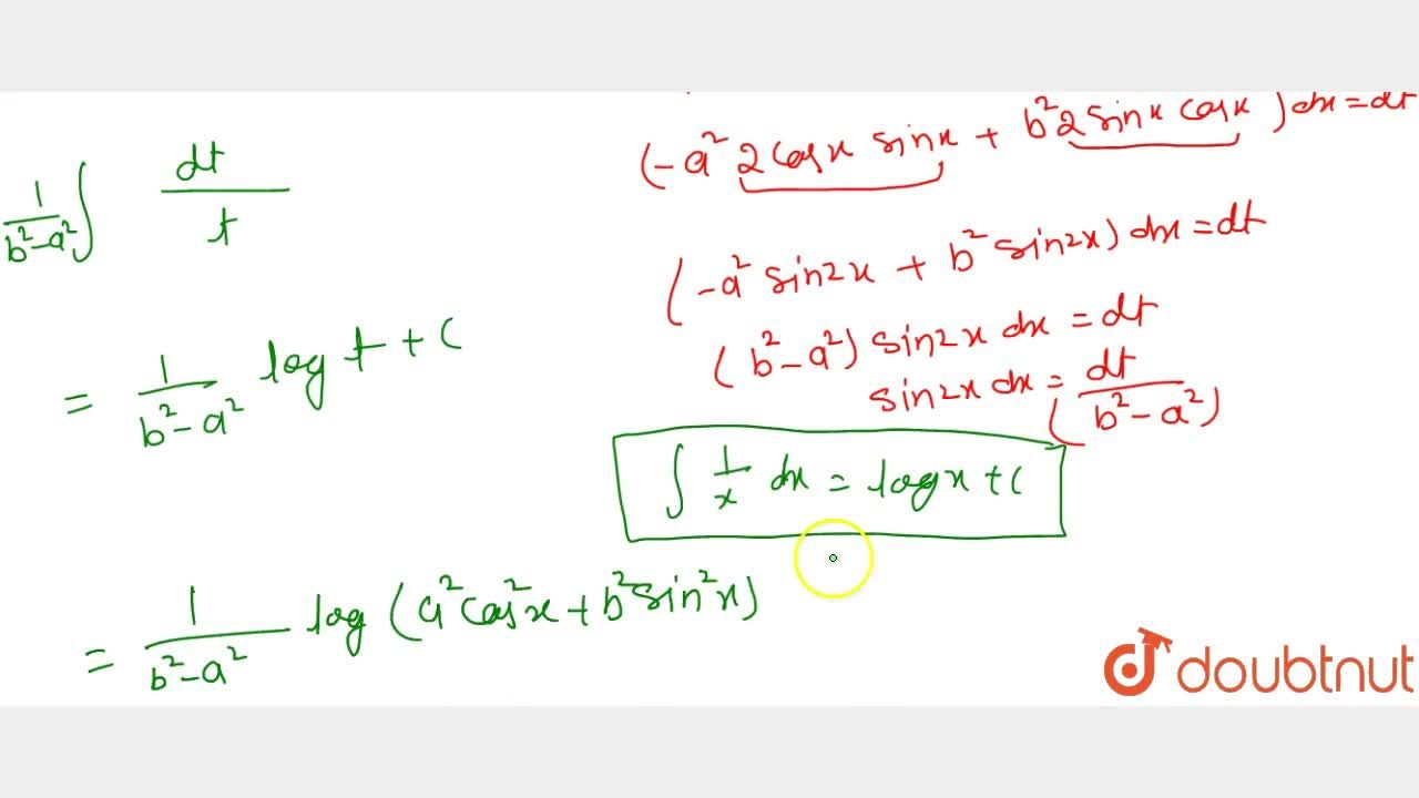 Solution for Evaluate int(sin2x),(a^2cos^2x+b^2sin^2x)dx