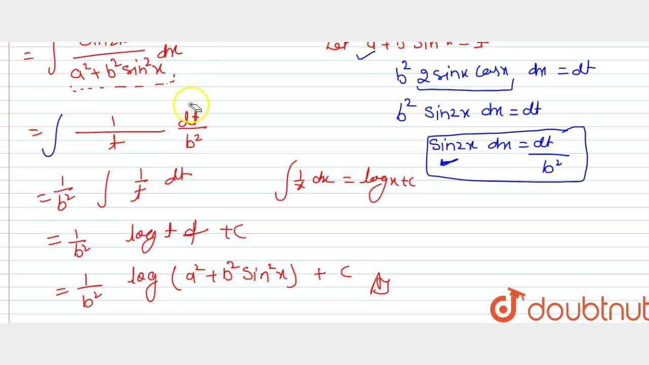 Solution for Evaluate int(sin2x),(a^2+b^2sin^2x)dx