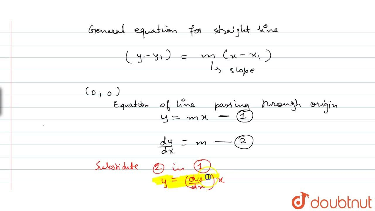Find the differential equation of the family of all straight lines passing through the origin.
