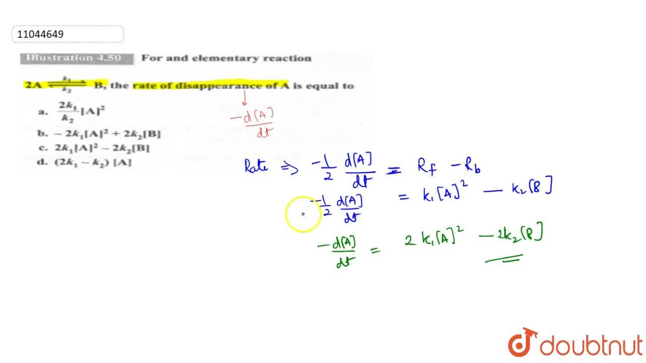 Solution for For and elementary reaction <br> 2A underset(k_(2