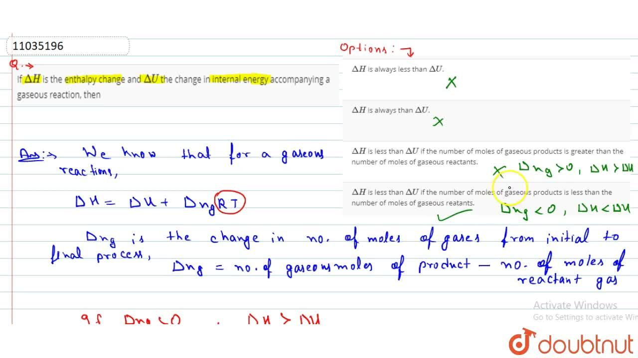 Solution for If DeltaH is the enthalpy change and DeltaU th