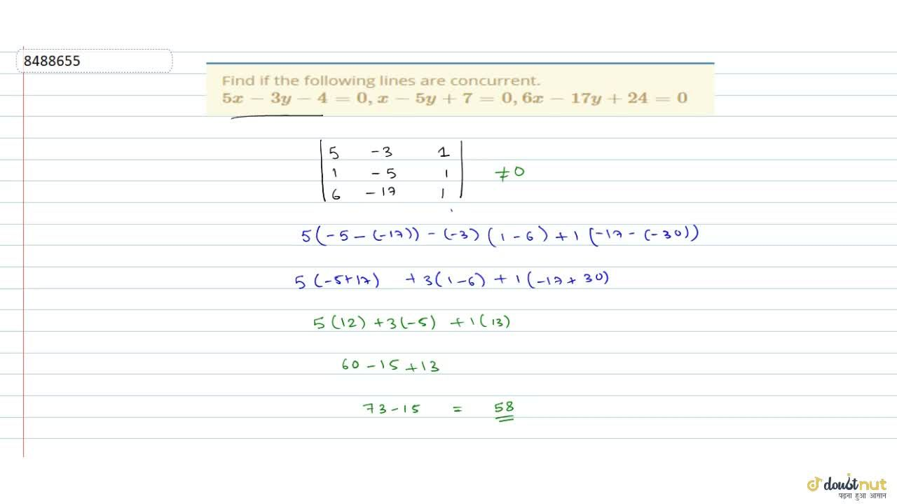 Solution for Find if the following lines are concurrent.5x-3y-