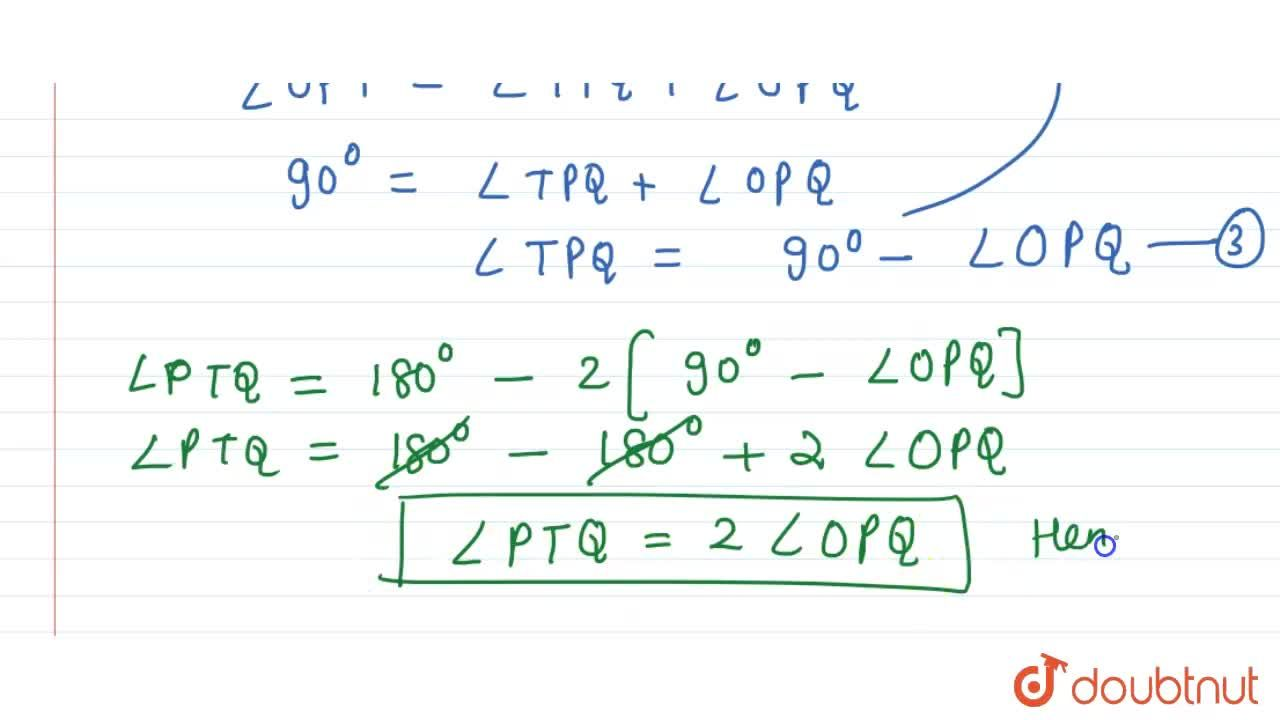 Solution for Two   tangents T P and T Q are drawn   to a