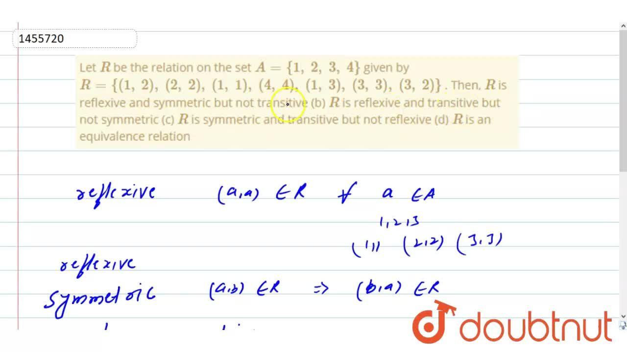 Solution for Let R be the relation on the set A={1,\ 2,\ 3,\