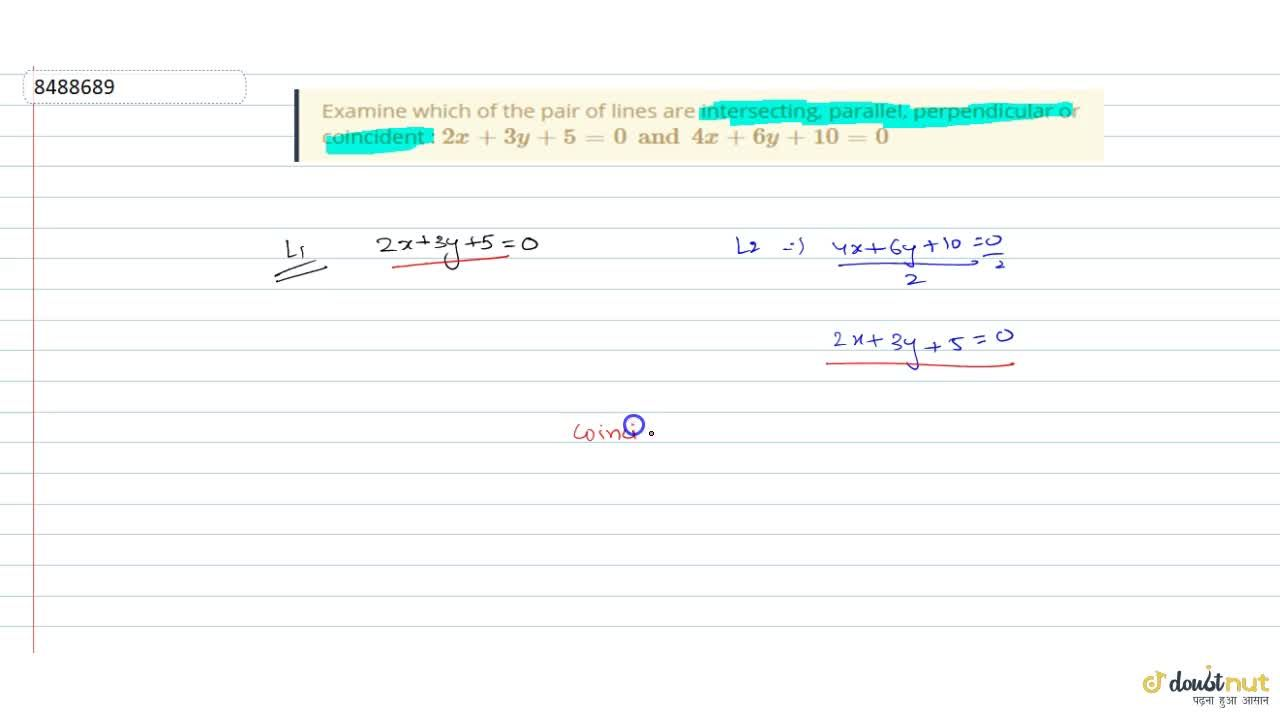 Solution for Examine which of the pair of lines are intersectin