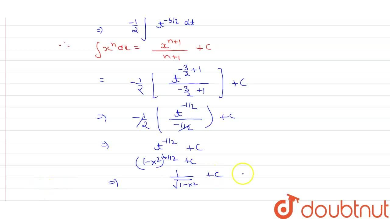 Solution for int (x dx),((1-x^(2))^((3),,(2))) का मान लिखिए |