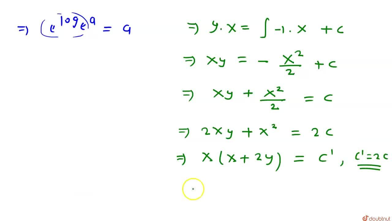 Solution for हल कीजिए -<br>  (x+y)dx+xdy=0
