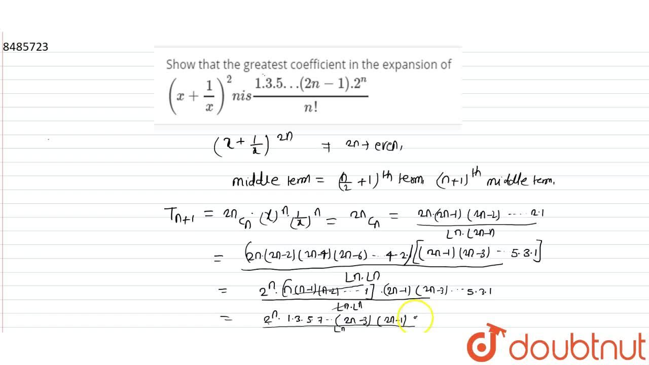 Solution for Show that the greatest coefficient in the expansio
