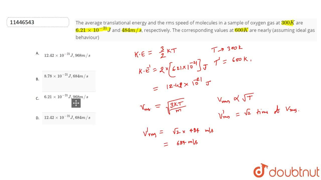 Solution for The average translational energy and the rms speed