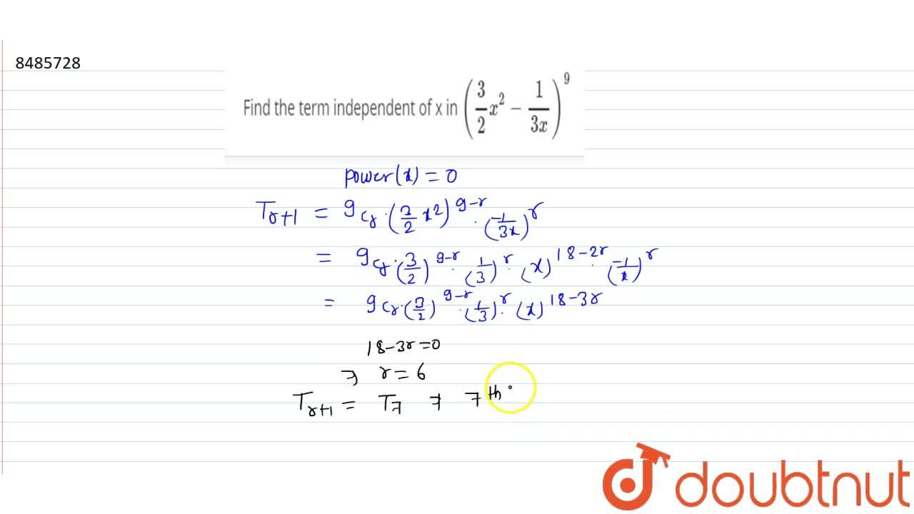 Solution for Find the term independent of x in (3,2x^2- 1,(3x)