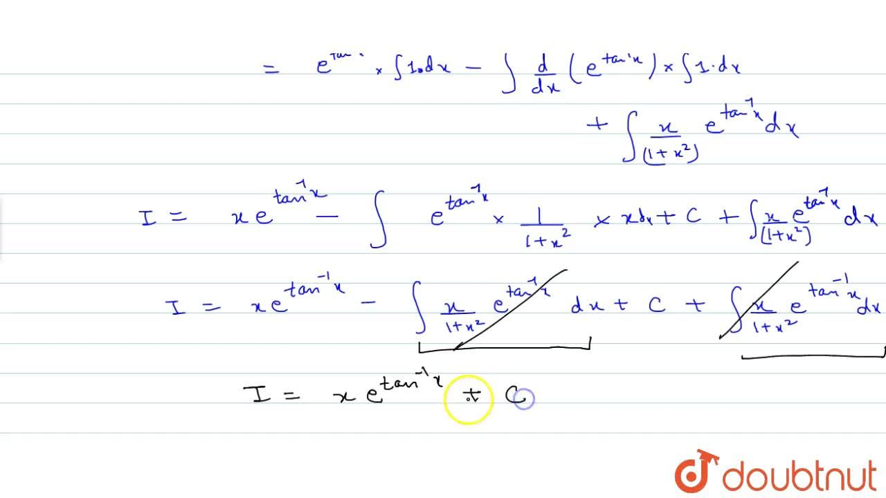 Solution for Evaluate: inte^(tan^-1x)(1+x,(1+x^2))dx