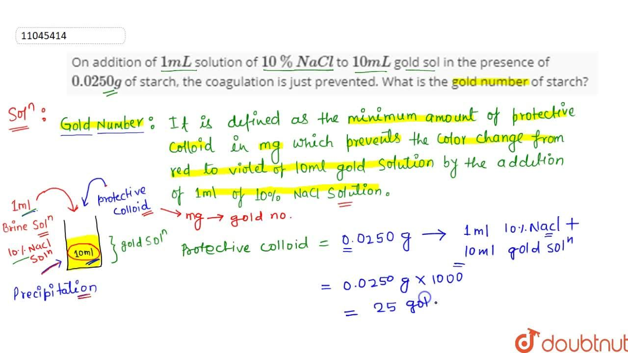 Solution for On addition of 1 mL solution of 10% NaCl to 1