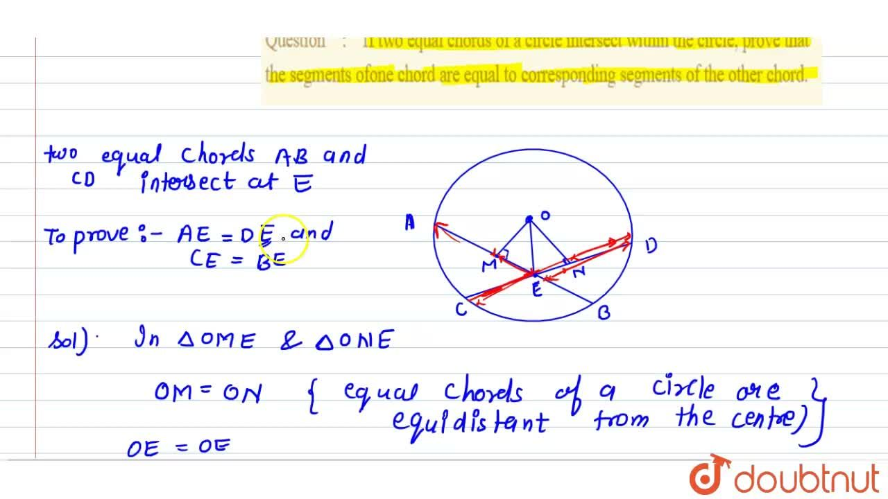 If two equal  chords of a circle intersect within the circle, prove that the segments ofone  chord are equal to corresponding segments of the other chord.