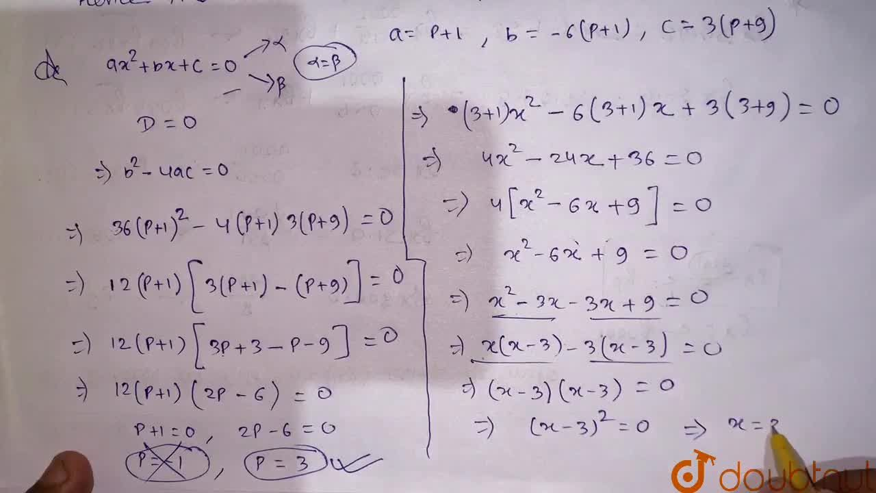 Solution for  Find the value of p for which the quadratic equat