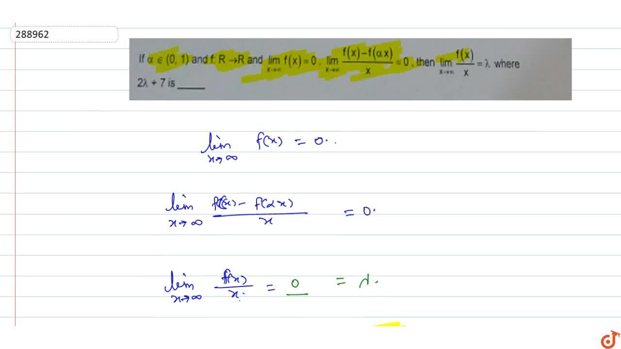 Solution for If alpha in(0,1) and f:R->R and lim_(x->oo)f(