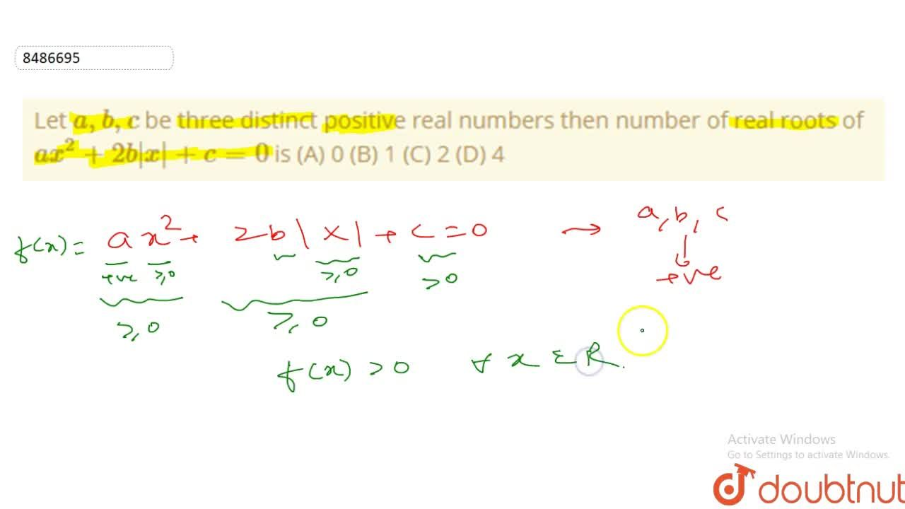 Solution for Let a,b,c be three distinct positive real number