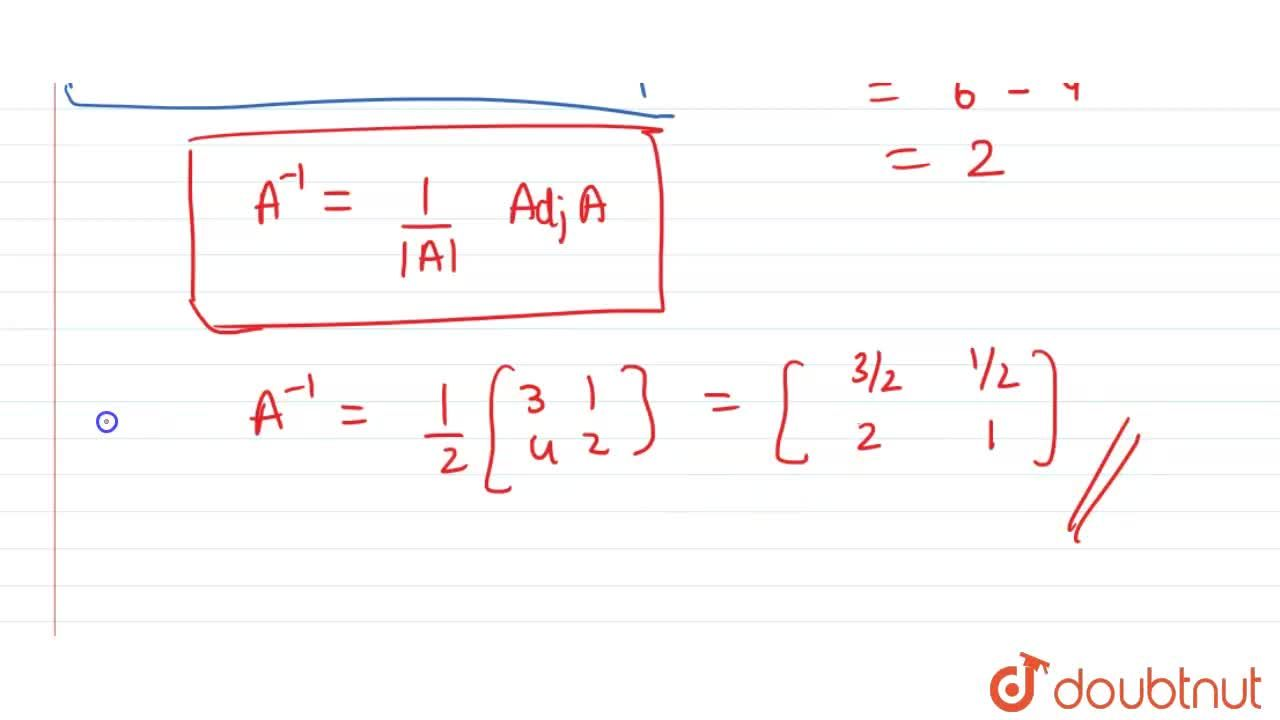 Solution for Find the adjoint and inverse of each of the follow