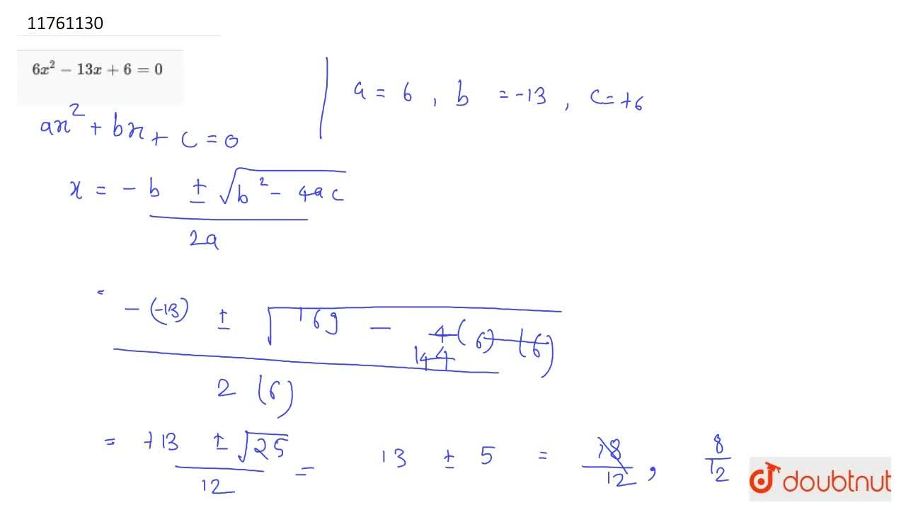 Solution for 6x^2-13+6 = 0