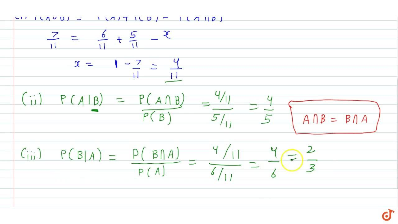Solution for If P (A) =6,(11), P(B) =5,(11)and P(AuuB)=7,(