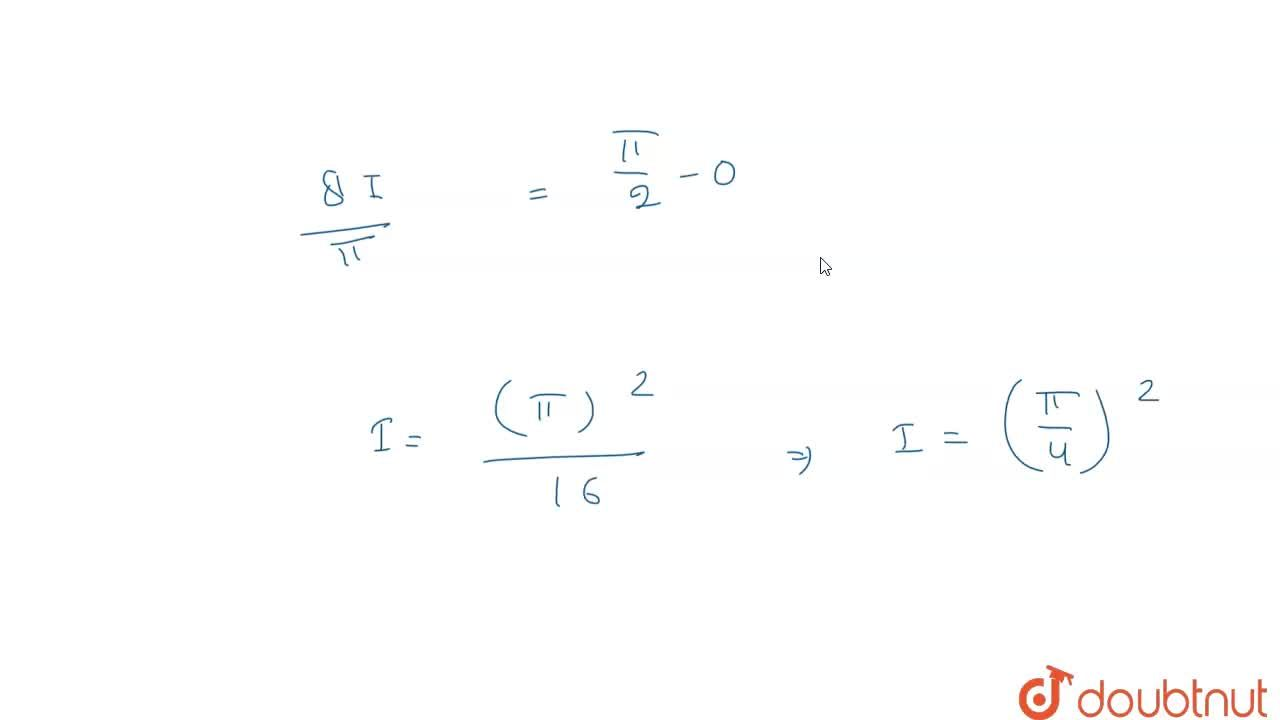 Solution for मान ज्ञात कीजिए <br> int_(0)^((pi),(2))(xsinxcosx