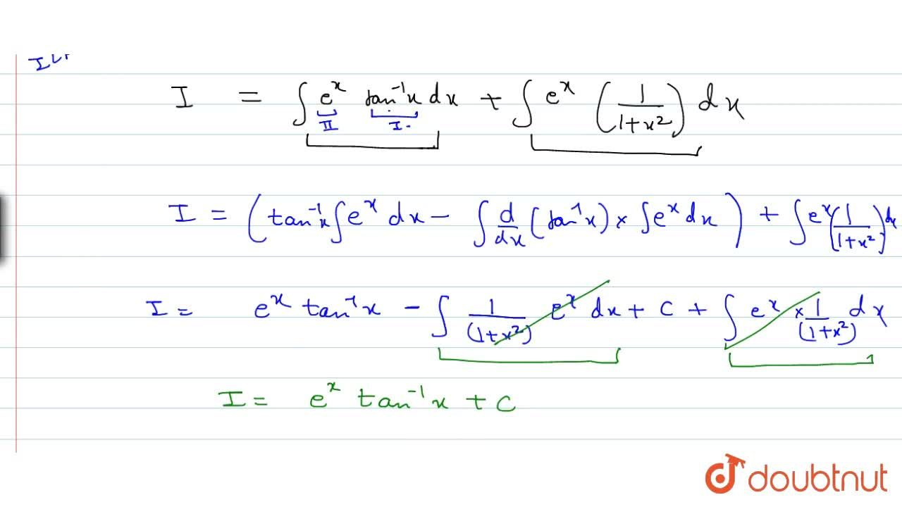 Solution for Evaluate: inte^x(tan^-1x+1,(1+x^2))dx