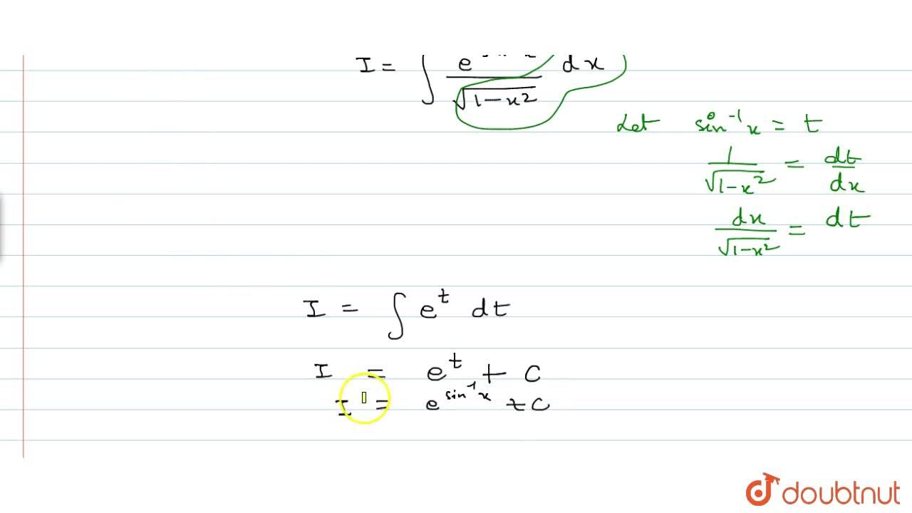 Solution for Evaluate: inte^(sin^-1x),sqrt (1-x^2)dx
