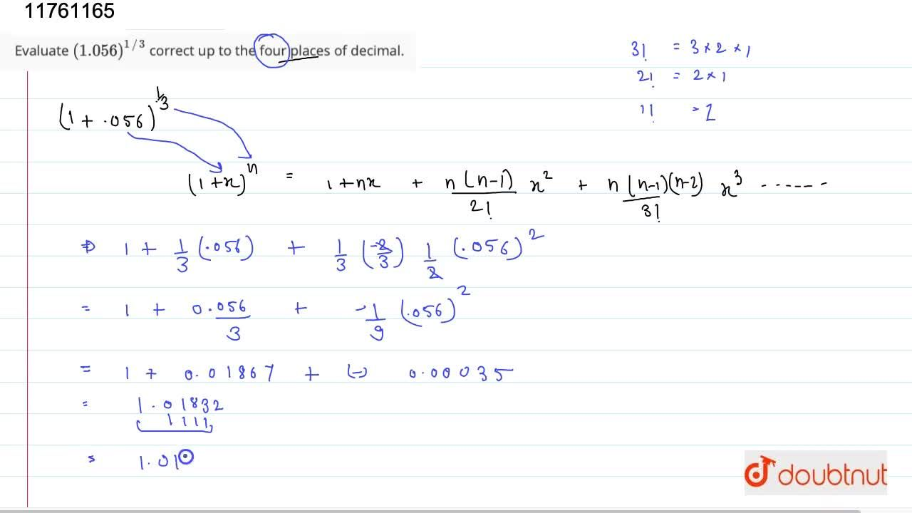 Solution for Evaluate (1.056)^(1,,3) correct up to the four p