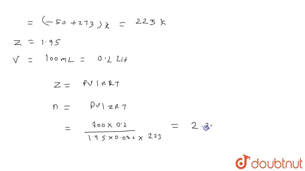 Solution for Comperessibility factor (Z) for N_(2) at -50^