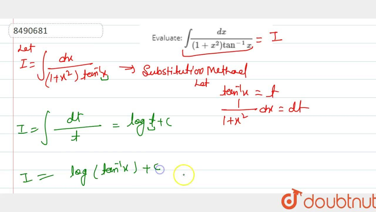 Solution for Evaluate: intdx,((1+x^2)tan^-1x)