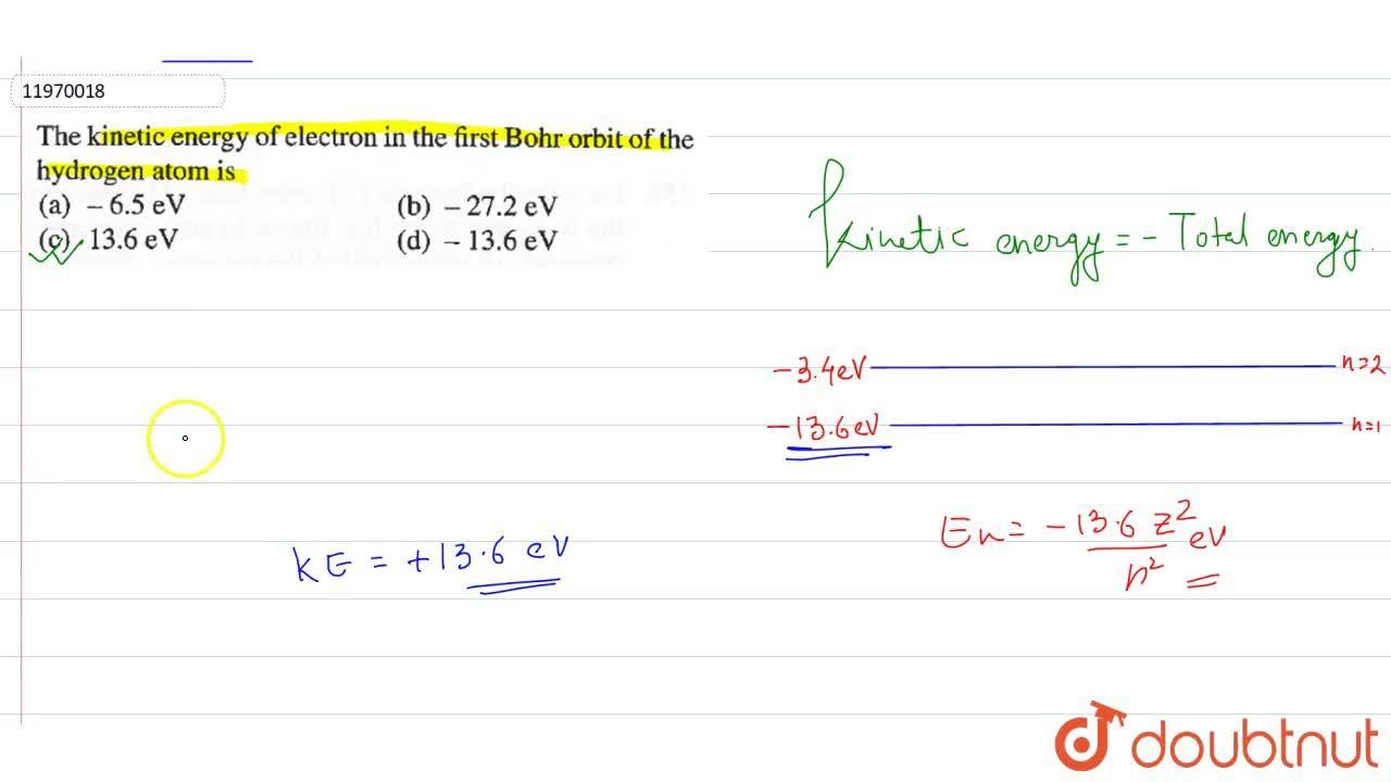 Solution for The kinetic energy of electron in the first Bohr o