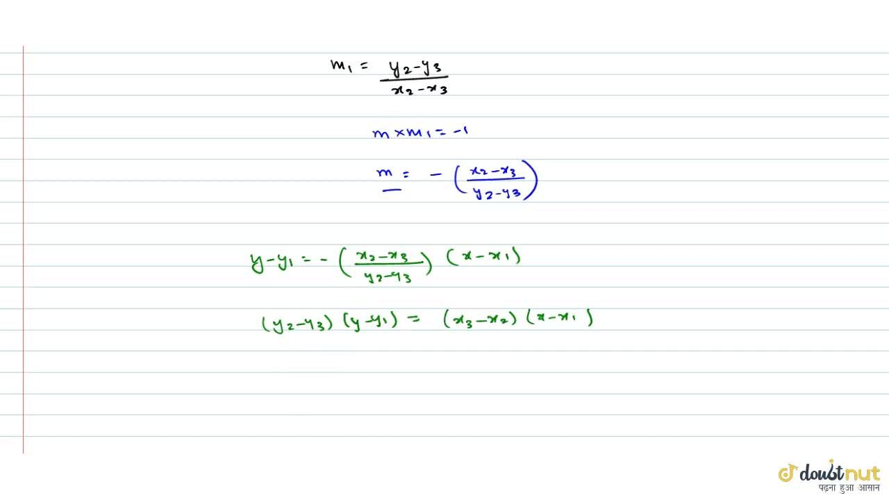 Find the equation of the straight line through (x_1, y_1) perpendicular to the line joining (x_2, y_2) and (x_3 , y_3).