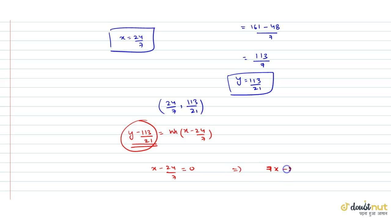 Solution for Find the equation of the line through the intersec