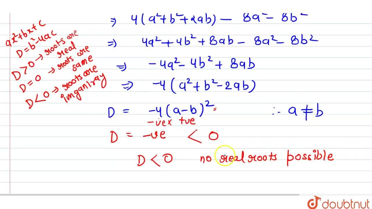 Show that the equation 2(a^2+b^2)x^2+2(a+b)x+1=0 has not real roots, when a!=bdot