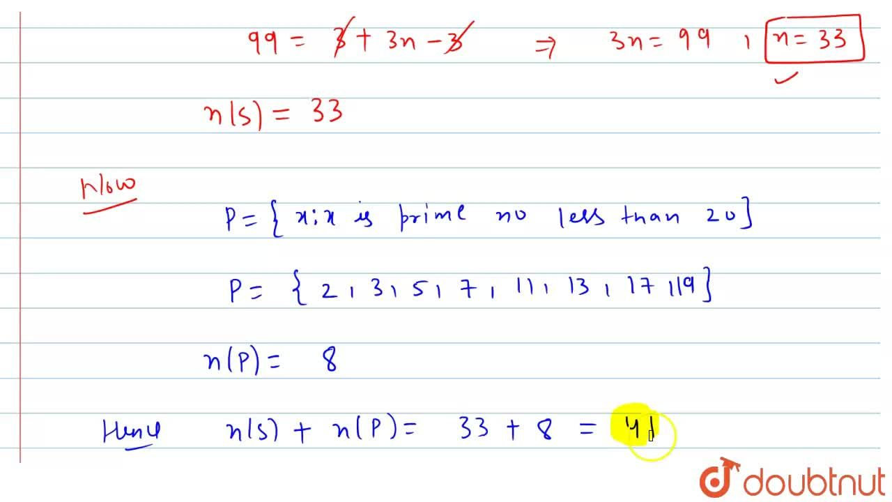 Solution for If S = {x:x is a positive  multiple  of 3 less