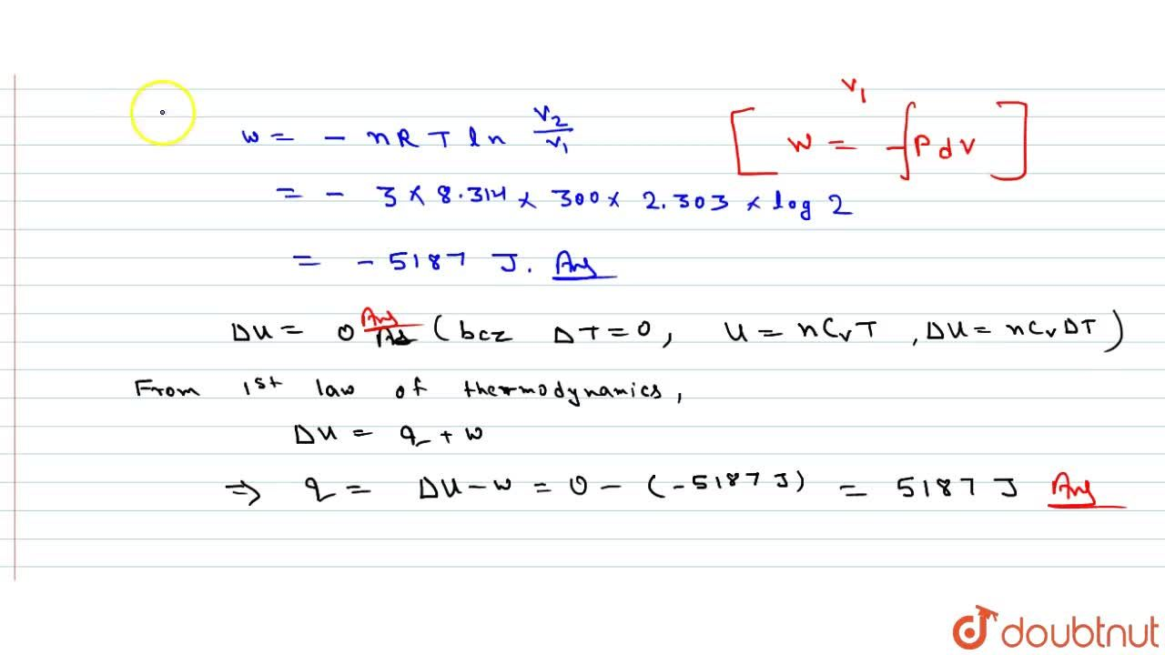Solution for Three moles of an ideal gas are expanded isotherma