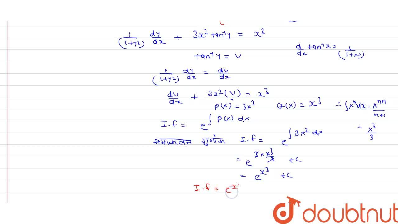 Solution for अवकल समीकरण <br> (dy),(dx)+(3x^(2)tan^(-1)y-x^(3)