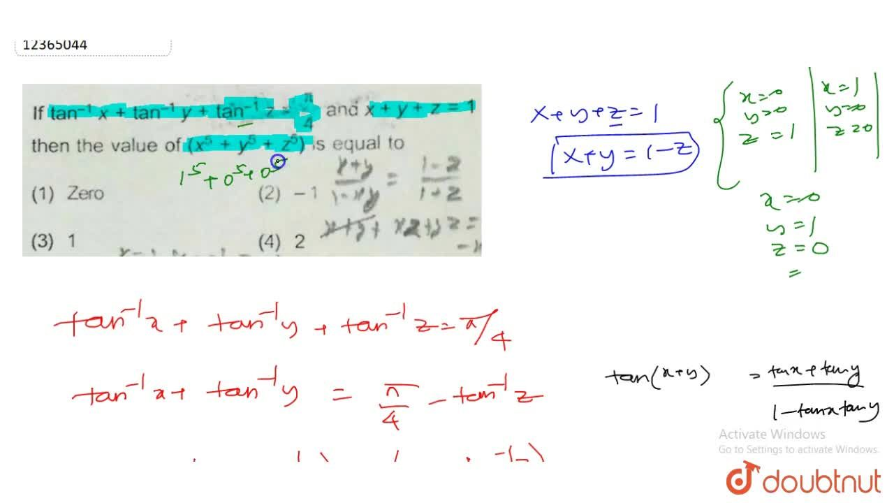Solution for  If tan^(-1)x+tan^(-1)y+tan^(-1)z=(pi),(4) and x+